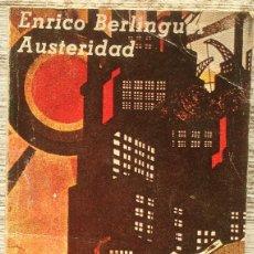 Libros de segunda mano: AUSTERIDAD - ENRICO BERLINGUER - CUADERNOS MATERIALES 1978 1ª EDICIÓN.. Lote 181476242