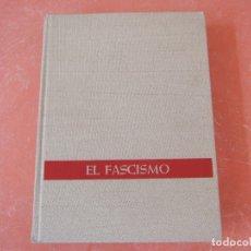 Libros de segunda mano: EL FASCISMO. DE MUSSOLINI A HITLER.. Lote 181568063