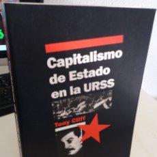 Libros de segunda mano: CAPITALISMO DE ESTADO EN LA URSS - CLIFF, TONY / MUY ESCASO. Lote 181727182