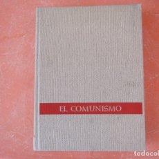 Libros de segunda mano: EL COMUNISMO. DE MARX A MAO TSE-TUNG. Lote 181865018