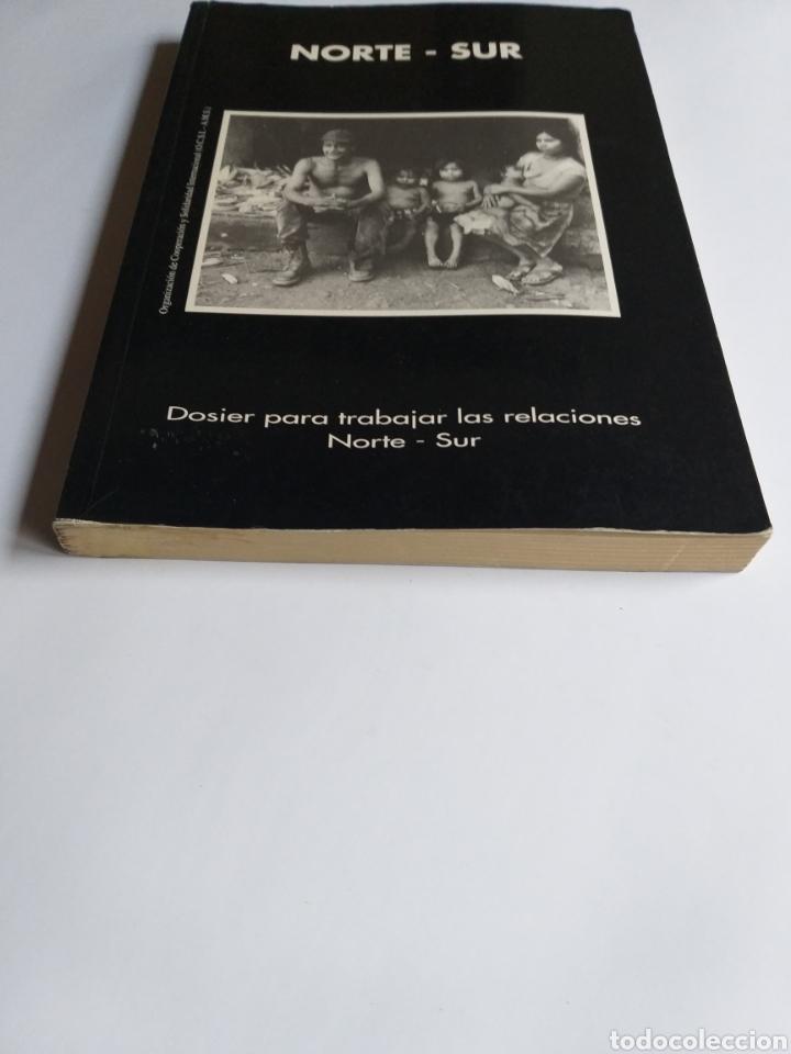 Libros de segunda mano: Pensamiento política . Norte - Sur . Dosier para trabajar las relaciones Norte-Sur. - Foto 3 - 182138088
