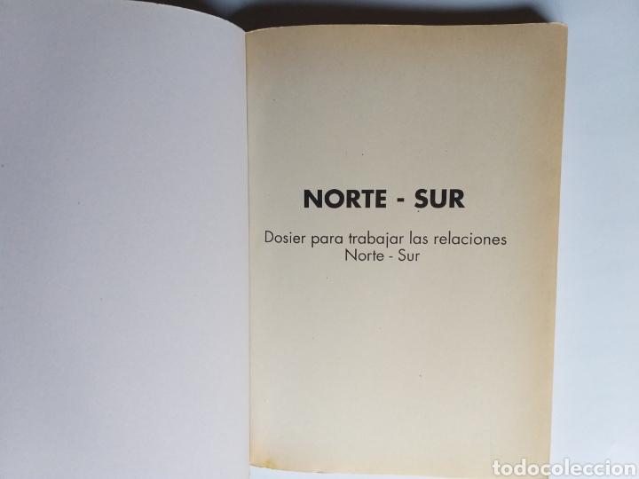 Libros de segunda mano: Pensamiento política . Norte - Sur . Dosier para trabajar las relaciones Norte-Sur. - Foto 7 - 182138088