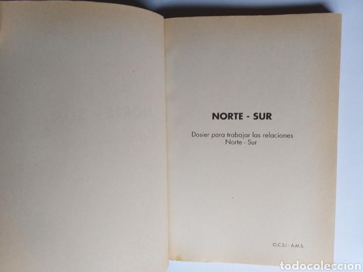 Libros de segunda mano: Pensamiento política . Norte - Sur . Dosier para trabajar las relaciones Norte-Sur. - Foto 8 - 182138088