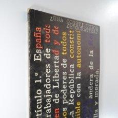 Libros de segunda mano: UNA CONSTITUCIÓN DEMOCRÁTICA - VICTOR MANUEL ARBELOA. Lote 182245907
