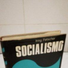 Libros de segunda mano: 9-SOCIALISMO, IRING FETSCHER, 1977. Lote 182432825