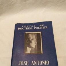 Libros de segunda mano: TEXTOS DE DOCTRINA POLÍTICA, JOSÉ ANTONIO PRIMO DE RIVERA, 1964, VER. Lote 182735908