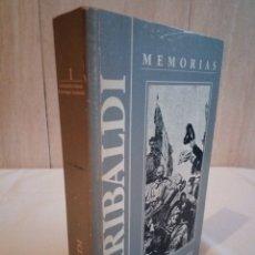 Libros de segunda mano: 93-MEMORIAS DE GARIBALDI, ALEJANDRO DUMAS, Y GIUSEPPE GARIBALDI, 1985. Lote 182764541