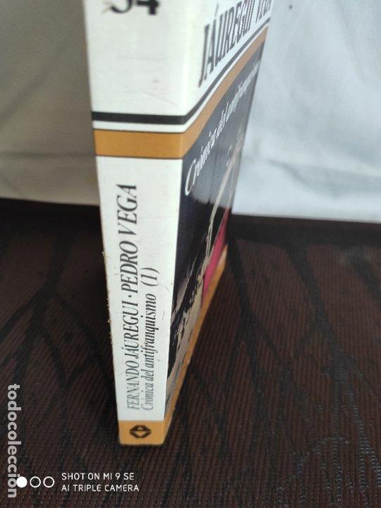 Libros de segunda mano: CRONICA DEL ANTIFRANQUISMO.PRIMERA EDICION.1983 - Foto 3 - 182941025