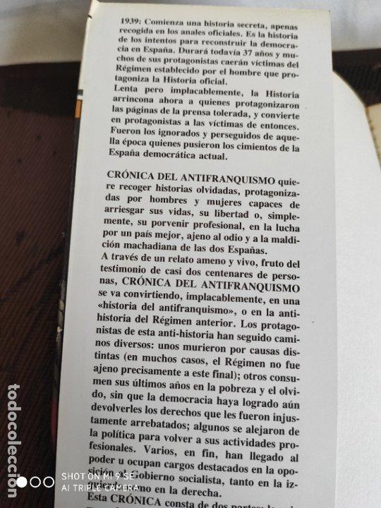 Libros de segunda mano: CRONICA DEL ANTIFRANQUISMO.PRIMERA EDICION.1983 - Foto 4 - 182941025