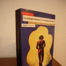 Libros de segunda mano: EDUARD MASJUAN: LA ECOLOGÍA HUMANA EN EL ANARQUISMO IBÉRICO (ICARIA, 2000) COMO NUEVO. MUY RARO.. Lote 182968260