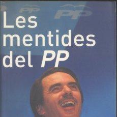 Libros de segunda mano: LES MENTIDES DEL P.P.. Lote 183089545