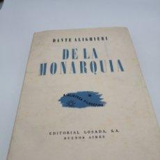 Libros de segunda mano: DE LA MONARQUÍA DANTE ALIGHIERI. Lote 183180240