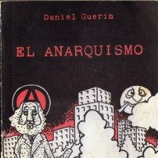 Libros de segunda mano: EL ANARQUISMO DANIEL GUERIN . Lote 183280315