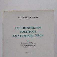 Libros de segunda mano: LOS REGÍMENES POLÍTICOS CONTEMPORANEOS. MANUEL JIMENEZ DE PARGA Y CABRERA. TDK430. Lote 183865200