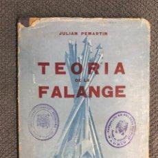 Libros de segunda mano: LIBRO. PENSAMIENTO.., TEORÍA DE LA FALANGE, POR JULIAN PEMARIN. EDITORIAL NACIONAL (A.1941). Lote 183957560