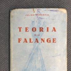 Libros de segunda mano: LIBRO. PENSAMIENTO.., TEORÍA DE LA FALANGE, POR JULIAN PEMARIN. EDITORIAL NACIONAL (A.1942).. Lote 183958017