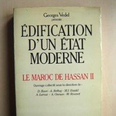 Libros de segunda mano: ÉDIFICATION D'UN ÉTAT MODERNE · OUVRAGE COLLETCTIF PRÉSENTÉ PAR GEORGES VEDEL. A MICHEL, PARIS, 1986. Lote 184031688