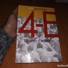 Libros de segunda mano: DIFÍCIL LLIBRE 4 - E ELS ANYS D'EXCEPCIO JORDI BAYONA 1ERA EDICIO 2004 2000 EXEMPLARS. Lote 184116027