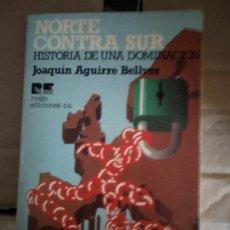Libros de segunda mano: NORTE CONTRA SUR. Lote 184210911