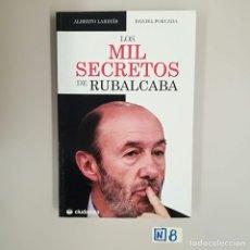 Libros de segunda mano: 1000 SECRETOS RUBALCABA. Lote 184224165