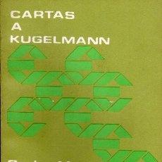 Libros de segunda mano: CARTAS A KUGELMANN, CARLOS MARX. Lote 184378725
