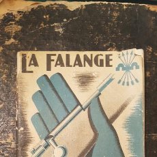 Libros de segunda mano: LA FALANGE Y EL COMBATIENTE; DELEGACIÓN NACIONAL DE PRENSA Y PROPAGANDA DE FALANGE, BILBAO, 1938. Lote 184478645