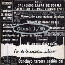 Libros de segunda mano: CAUSA 1/89. FIN DE LA CONEXIÓN CUBANA. Lote 184648015