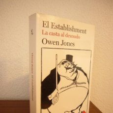 Libros de segunda mano: OWEN JAMES: EL ESTABLISHMENT. LA CASTA AL DESNUDO (SEIX BARRAL, 2015) MUY BUEN ESTADO. Lote 184786343