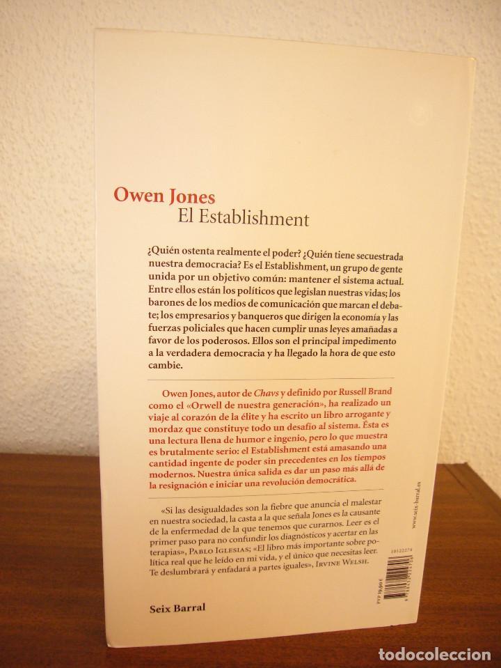 Libros de segunda mano: OWEN JAMES: EL ESTABLISHMENT. LA CASTA AL DESNUDO (SEIX BARRAL, 2015) MUY BUEN ESTADO - Foto 3 - 184786343