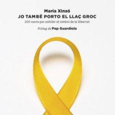 Libros de segunda mano: JO TAMBÉ PORTO EL LLAÇ GROC (CATALÁN). Lote 185690812
