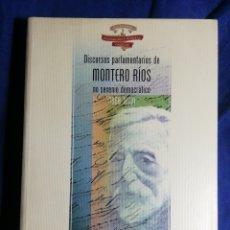 Libros de segunda mano: DISCURSOS PARLAMENTARIOS DE MONTERO RÍOS NO SEXENIO DEMOCRÁTICO (1868-1873). Lote 185750832