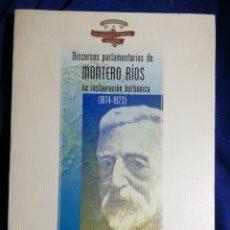 Libros de segunda mano: DISCURSOS PARLAMENTARIOS DE MONTERO RÍOS NA RETAURACION BORBONICA (1824-1923). Lote 185751081