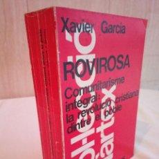Libros de segunda mano: 433-ROVIROSA:COMUNITARISME INTEGRAL, EN CATALAN. Lote 186272992