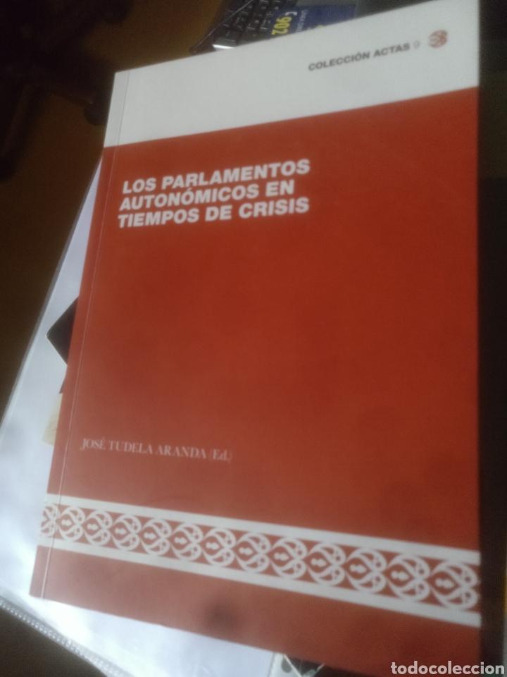 LOS PARLAMENTOS AUTONÓMICOS EN TIEMPOS DE CRISIS (Libros de Segunda Mano - Pensamiento - Política)