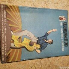 Libros de segunda mano: NACIONALSINDICALISMO PARA JUVENTUDES CAMPESINAS. Lote 187263422