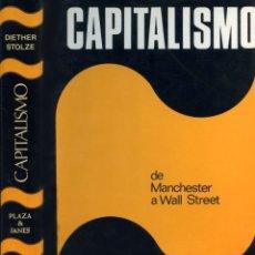 Libros de segunda mano: CAPITALISMO. DE MANCHESTER A WALL STREET. DIETHER STOLZE.. Lote 188545073