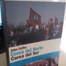 Libros de segunda mano: COREA DEL NORTE COREA DEL SUR - FEFFER, JOHN. Lote 189098072