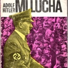 Libros de segunda mano: LIBRO, MI LUCHA, DE ADOLF HITLER, RARA EDICION ARGENTINA AÑOS 60,POLITIA III REICH,COLECCIONISTAS. Lote 189136167