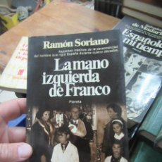 Livres d'occasion: LA MANO IZQUIERDA DE FRANCO, RAMÓN SORIANO. L.20426. Lote 189148337