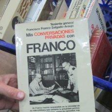 Livres d'occasion: MIS CONVERSACIONES CON FRANCO, FRANCISCO FRANCO SALGADO-ARAUJO. L.20513. Lote 189322472
