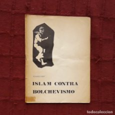 Livres d'occasion: ISLAM CONTRA BOLCHEVISMO - MOHAMED SABRY. Lote 189452935