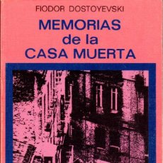 Libri di seconda mano: MEMORIAS DE LA CASA MUERTA. DOSTOYEVSKI, FIODOR [ED. JÚCAR, 1975]. Lote 189628915