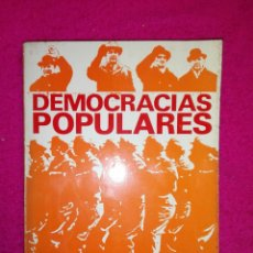 Libros de segunda mano: DEMOCRACIAS POPULARES. Lote 189760712