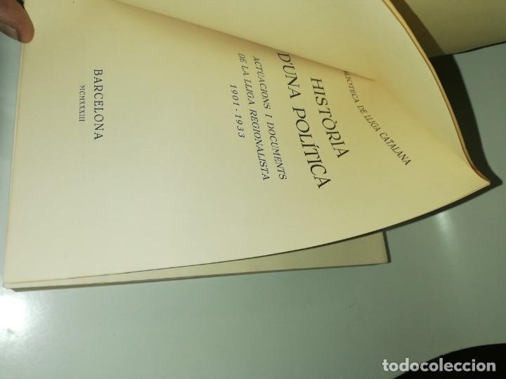 Libros de segunda mano: Historia duna política, actuacions I documents de la lliga regionalista, 1901 - 1933 - Foto 2 - 190486253