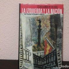 Libri di seconda mano: LA IZQUIERDA Y LA NACION POR CESAR ALONSO DE LOS RIOS. Lote 190489992