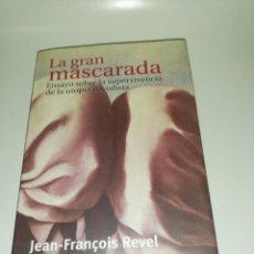 Livres d'occasion: LA GRAN MASCARADA, JEAN-FRANÇOIS REVEL . Lote 190777762