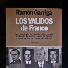 Libri di seconda mano: LOS VALIDOS DE FRANCO. 0 - RAMÓN GARRIGA. Lote 191954235