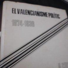 Livros em segunda mão: ALFONS CUCO. EL VALENCIANISME POLITIC.1874-1936, 472 PP, TELA SOBREC. 1971, 22X24,. Lote 192070082