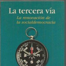 Libros de segunda mano: ANTHONY GIDDENS. LA TERCERA VIA. TAURUS. Lote 192166730