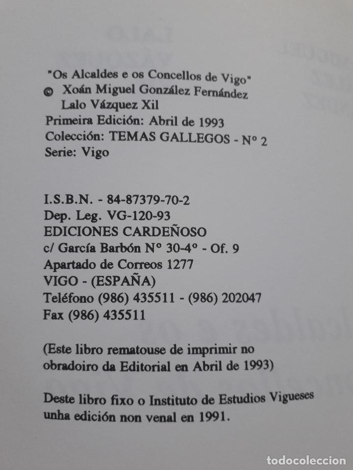 Libros de segunda mano: Os Alcaldes e os Concellos de Vigo. 1ª Edición. X.M. González Fernández. L. Vázquez Xil. - Foto 2 - 192700632